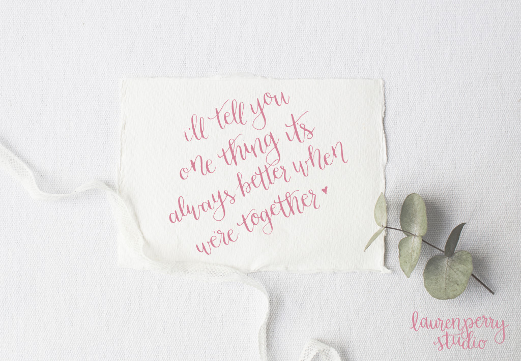 Free calligraphy printable of better together quote and eucalyptus leaves